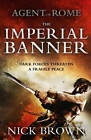The Imperial Banner by Nick Brown (Hardback, 2012)