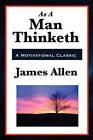 As a Man Thinketh by Robert Collier, Associate Professor of Philosophy James Allen, Orison Swett Marden (Paperback / softback, 2011)