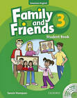 Family and Friends American Edition: 3: Student Book & Student CD Pack by Tamzin Thompson, Naomi Simmons, Jenny Quintana (Mixed media product, 2010)
