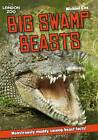 ZSL Big Swamp Beasts: Monstrously Muddy Swamp Beast Facts! by Michael Cox (Paperback, 2013)