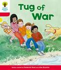 Oxford Reading Tree: Level 4: More Stories C: Tug of War by Roderick Hunt (Paperback, 2011)