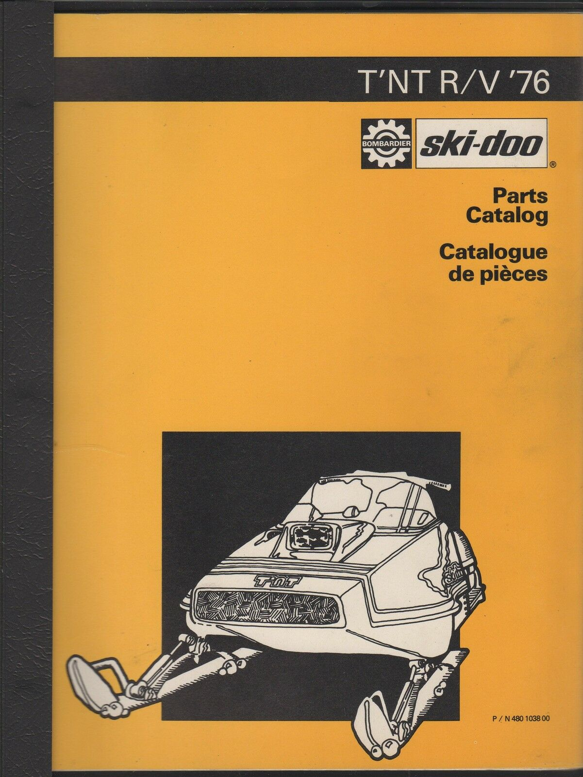 1976 SKI-DOO T'NT R/V SNOWMOBILE PARTS MANUAL NICE
