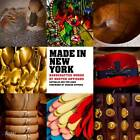 Made in New York: Handcrafted Works by Master Artisans by Nathalie Sann (Hardback, 2012)