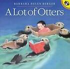 A Lot of Otters by Barbara Berger (Paperback)