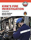 Kirk's Fire Investigation with Resource Central -- Access Card Package by David J. Icove, John D. De Haan (Mixed media product, 2011)