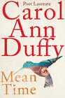 Mean Time by Carol Ann Duffy (Paperback, 2013)