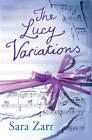 The Lucy Variations by Sara Zarr (Paperback, 2013)