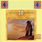 Blue Sky - Night Thunder by Michael Martin Murphey (CD, Epic)