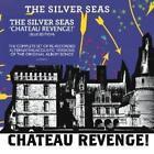 The Silver Seas - Chateau Revenge (2014)