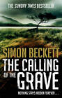 The Calling of the Grave by Simon Beckett (Paperback, 2012)