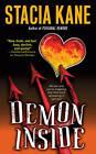 Demon Inside by Stacia Kane (Paperback, 2009)