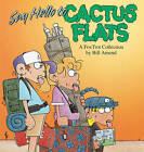 Say Hello to Cactus Flats: A Fox Trot Collection by Bill Amend (Paperback)