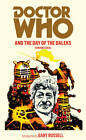 Doctor Who and the Day of the Daleks by Terrance Dicks (Paperback, 2012)