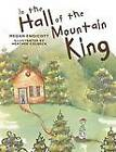 In the Hall of the Mountain King by Megan Endicott (Paperback / softback, 2013)