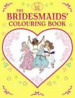 The Bridesmaids' Colouring Book by Ann Kronheimer (Paperback, 2012)