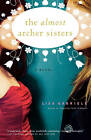 The Almost Archer Sisters by Lisa Gabriele (Paperback, 2008)