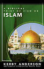 A Biblical Point of View on Islam by Kerby Anderson (Paperback, 2007)