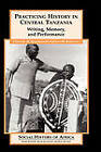 Practicing History in Central Tanzania: Writing, Memory, and Performance by Gregory H. Maddox, Ernest M. Kongola (Hardback, 2005)