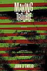 Making Trouble: Essays on Gay History, Politics and the University by John D'Emilio (Paperback, 1993)