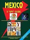 Mexico a Spy Guide by International Business Publications, USA (Paperback / softback, 2002)