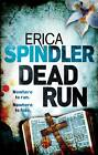 Dead Run by Erica Spindler (Paperback, 2012)