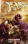 X-Men Legacy: Collision by Mike Carey (Paperback, 2011)