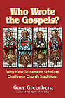 Who Wrote the Gospels? Why New Testament Scholars Challenge Church Traditions by Gary Greenberg (Paperback, 2011)