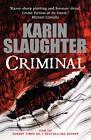 Criminal by Karin Slaughter (Hardback, 2012)