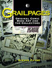 Grailpages: Original Comic Book Art And The Collectors by Steven Payne (Paperback, 2009)