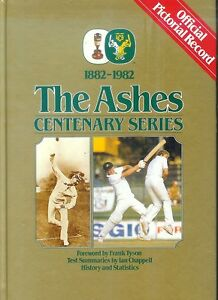 CRICKET-THE-ASHES-CENTENARY-SERIES-OFFICIAL-PICTORIAL-RECORD-1st-Ed