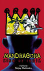 Mandragora: King of India by Nirjay Mahindru (Paperback, 2004)