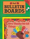 Seasonal Bulletin Boards Fall by Carolyn Passig Jensen (Paperback)