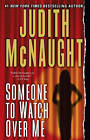 Someone to Watch Over Me by J. Mcnaught (Paperback, 2003)