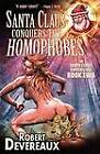 Santa Claus Conquers the Homophobes by Robert Devereaux (Paperback, 2011)