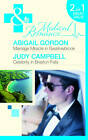 Marriage Miracle in Swallowbrook/ Celebrity in Braxton Falls by Abigail Gordon, Judy Campbell (Paperback, 2012)