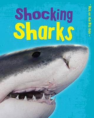Shocking Sharks by Charlotte Guillain (Hardback, 2013)-9781406260793-G026