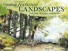 Creating Textured Landscapes with Pen, Ink and Watercolor by Claudia Nice (Paperback, 2012)