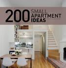 200 Small Apartment Ideas by Cristina Peredes Benitez (Hardback, 2010)
