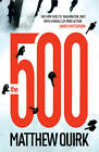 The 500 by Matthew Quirk (Paperback, 2012)