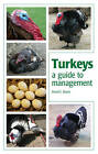 Turkeys: A Guide to Management by David C. Bland (Paperback, 2012)