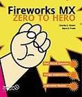 Fireworks Mx Zero to Hero by Charles E. Brown, Joyce J. Evans (Paperback, 2003)