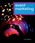Event Marketing: How to Successfully Promote Events, Festivals, Conventions, and Expositions by C. A. Preston, Leonard H. Hoyle (Hardback, 2012)