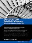 SAP Training Tutorials: SAP MM Inventory Management: Sapcookbook Training Tutorials MM Inventory Management (Sapcookbook SAP Training Resource Manuals) by Michael M Martinez (Paperback / softback, 2009)