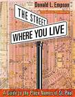 Street Where You Live: A Guide to the Place Names of St. Paul by Donald Empson (Paperback, 2006)
