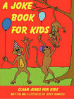 A Joke Book for Kids by Jerry Harwood (Paperback / softback, 2010)