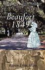 Beaufort 1849 by Karen Lynn Allen (Paperback / softback, 2011)