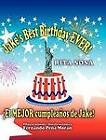 Jake's Best Birthday Ever! * El Mejor Cumpleanos de Jake! by Rita Sosa (Hardback, 2012)