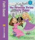 The Princess Twins and the Puppy by Mona Hodgson (Paperback, 2011)