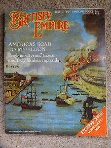 The-British-Empire-9-Time-Life-1972-America-039-s-Road-to-Rebellion