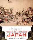 Handbook to Life in Medieval and Early Modern Japan by William E. Deal (Paperback, 2007)